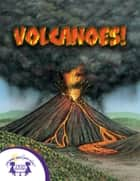 Know-It-Alls! Volcanoes ebook by Kenn Goin, Christopher Nicholas, Greg Harris