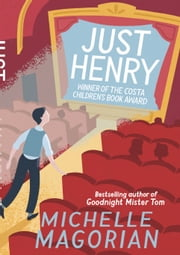 Just Henry ebook by Michelle Magorian