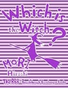 Which Is the Witch? ebook by Hiroshi Mori
