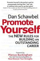 Promote Yourself - The new rules for building an outstanding career ebook by Dan Schawbel