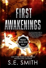 First Awakenings - Science Fiction Romance ebook by S.E. Smith