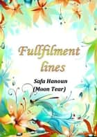 "Fullfilment Lines ebook by Safa Hanoun ""Moon Tear"""