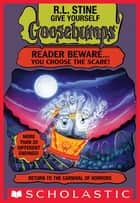 Return to the Carnival of Horrors (Give Yourself Goosebumps #22) ebook by R.L. Stine