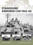 Staghound Armored Car 1942-62 ebook by Steven J Zaloga