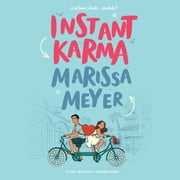 Instant Karma audiobook by Marissa Meyer