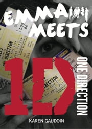 Emma Meets 1D ebook by Karen Gaudoin