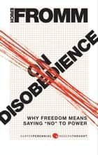 On Disobedience ebook by Erich Fromm