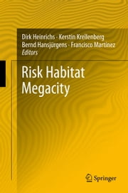 Risk Habitat Megacity ebook by