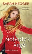 Nobody's Angel ebook by Sarah Hegger