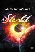 Starlit ebook by J.V. Speyer