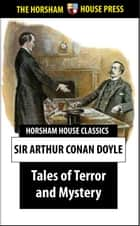 Tales of Terror and Mystery ebook by Sir Arthur Conan Doyle