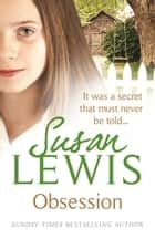 Obsession - It was a secret that must never be told… ebook by Susan Lewis