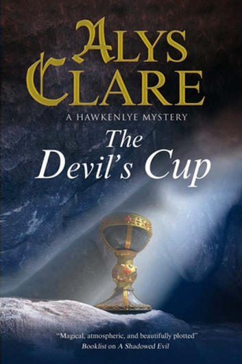 Devil's Cup, The - A Medieval mystery eBook by Alys Clare