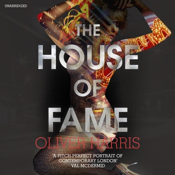 The House of Fame - Nick Belsey Book 3 audiobook by Oliver Harris