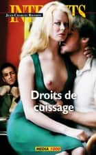 Droits de cuissage ebook by Jean-charles Rhamov