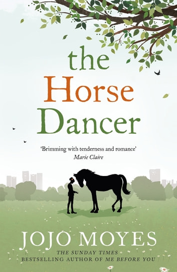 The Horse Dancer ebook by Jojo Moyes