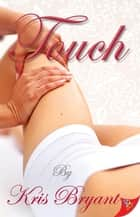 Touch ebook by Kris Bryant