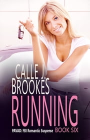 Running ebook by Calle J. Brookes