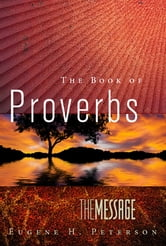 The Message The Book of Proverbs ebook by