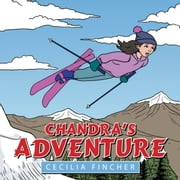 Chandra's Adventure ebook by Cecilia Fincher