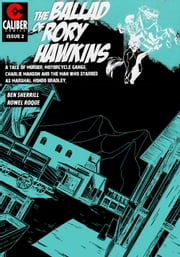 Ballad of Rory Hawkins Vol.1 #2 ebook by Ben Sherrill,Rowel Roque