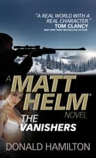 Matt Helm: The Vanishers ebook by Donald Hamilton