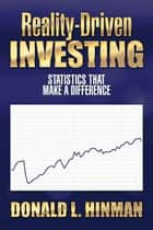 Reality-Driven Investing ebook by Donald L. Hinman
