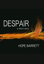 Despair ebook by Hope Barrett