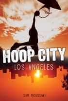 Los Angeles ebook by Sam Moussavi