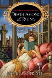 Death Among the Ruins ebook by Pamela Christie