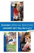 Harlequin Special Edition January 2017 Box Set 2 of 2 - Twice a Hero, Always Her Man\The Makeover Prescription\His Ballerina Bride ebook by Christy Jeffries, Teri Wilson, Marie Ferrarella