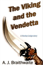 The Viking and the Vendetta ebook by A. J. Braithwaite