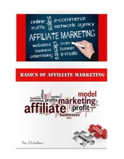 Basics Of Affiliate Marketing - learn to earn online ebook by Sujit Jadhav