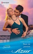 Nuit de passion ebook by Lynne Graham