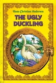 The Ugly Duckling - An Illustrated Fairy Tale by Hans Christian Andersen