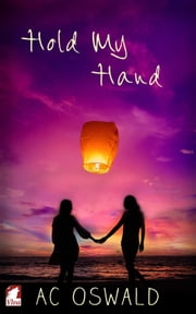 Hold My Hand ebook by AC Oswald
