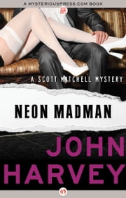 Neon Madman ebook by John Harvey
