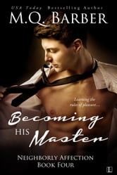 Becoming His Master ebook by M.Q. Barber
