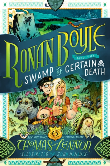 Ronan Boyle and the Swamp of Certain Death (Ronan Boyle #2) ebook by Thomas Lennon