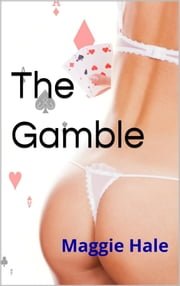 The Gamble ebook by Maggie Hale