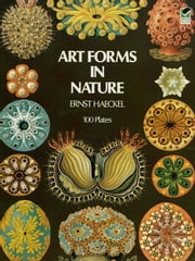 Art Forms in Nature ebook by Kobo.Web.Store.Products.Fields.ContributorFieldViewModel