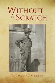 Without A Scratch ebook by Thomas H. Murphy