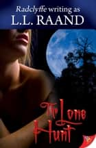 The Lone Hunt ebook by L.L. Raand