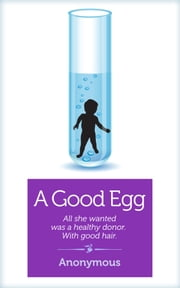 A Good Egg ebook by Anonymous