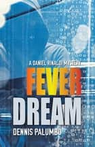 Fever Dream ebook by