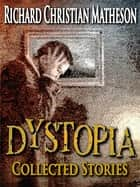 Dystopia ekitaplar by Richard Christian Matheson