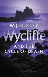 Wycliffe and the Cycle of Death ebook by W.J. Burley