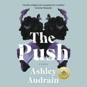 The Push - A Novel audiobook by Ashley Audrain