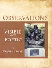 OBSERVATIONS - Visible and Poetic ebook by Donal Keohane
