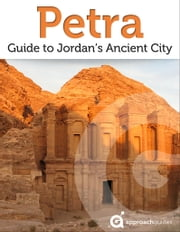 Petra: Guide to Jordan's Ancient City (Travel Guide) ebook by Kobo.Web.Store.Products.Fields.ContributorFieldViewModel